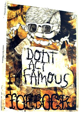 Toebock - Don't Act Famous (2008)