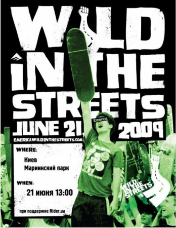Wild in the streets 2009