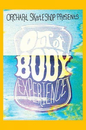 Out Of Body Experience (2009)