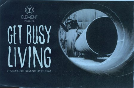 Element - Get Busy Living (2010) HD 720p