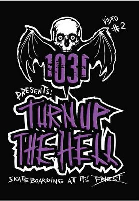 1031 - Turn Up The Hell (2008)