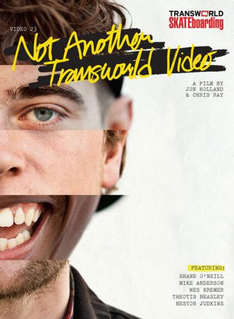 Transworld - Not Another Transworld Video (2011) HD