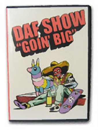 The DAF Show - GOIN' BIG